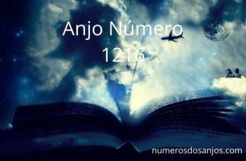 Anjo Número 1216 – Significado do anjo número 1216