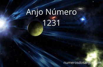 Anjo Número 1231 – Significado do anjo número 1231