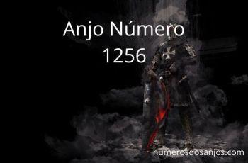 Anjo Número 1256 – Significado do anjo número 1256