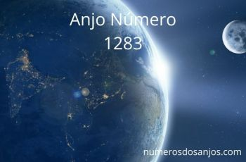 Anjo Número 1283 – Significado do anjo número 1283