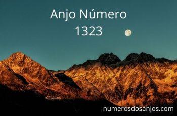 Anjo Número 1323 – Significado do número do anjo 1323