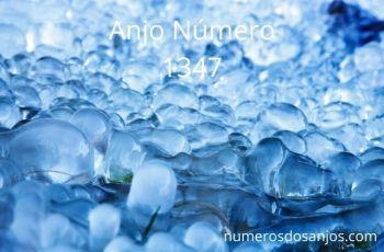 Anjo Número 1347 – Significado do número do anjo 1347