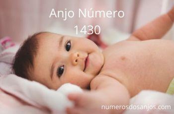 Anjo Número 1430 – Significado do anjo número 1430