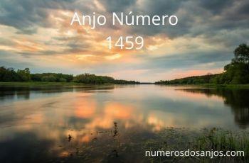 Anjo Número 1459 – Significado do anjo número 1459