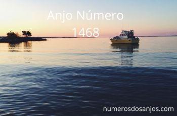Anjo Número 1468 – Significado do anjo número 1468
