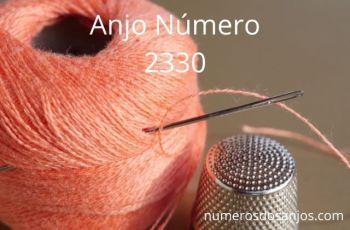 Número do anjo 2330: Tenha energia para realizar as coisas que deseja na vida