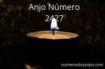 Anjo Número 2427: Focando na Vida Espiritual