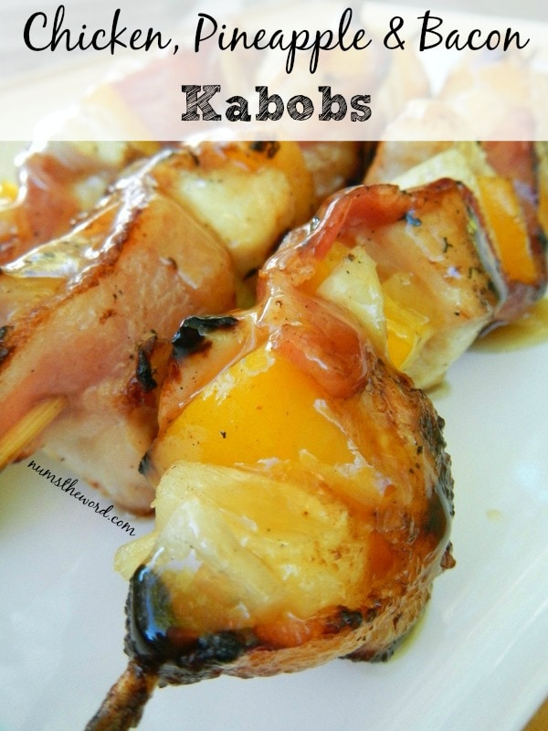 Chicken, Pineapple & Bacon Kabobs