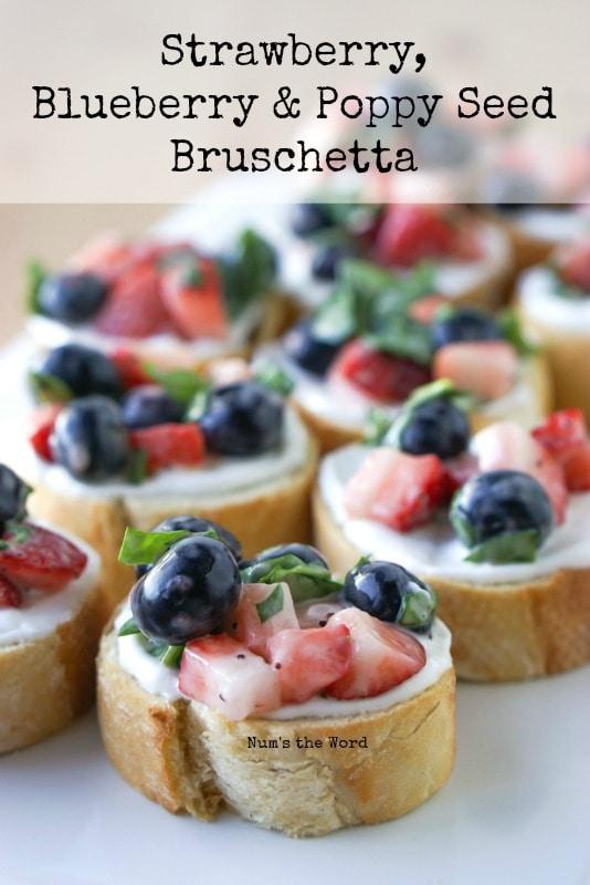 Strawberry, Blueberry & Poppy Seed Bruschetta