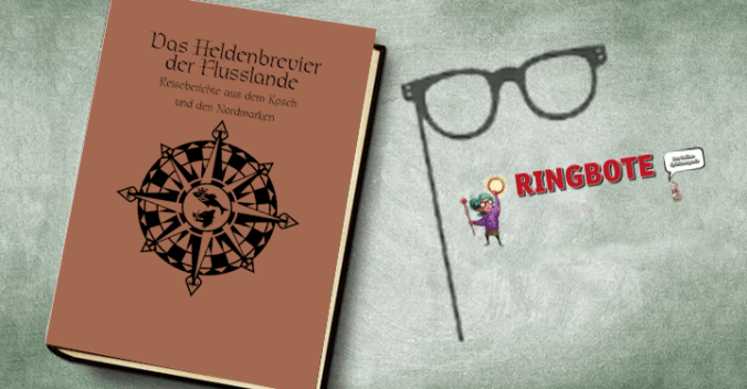 Ringbote - Heldenbrevier der Flusslande