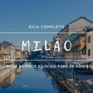 Onde se hospedar em Milão