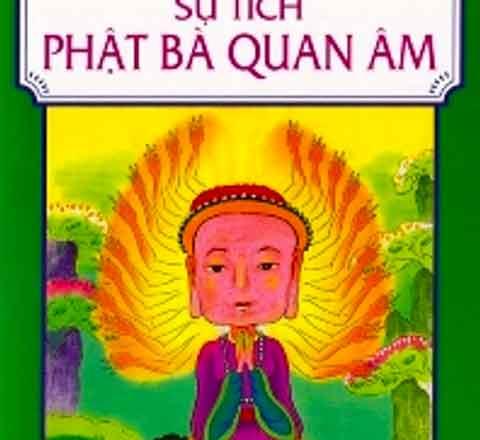 Kể chuyện cho bé 3 tuổi: Truyện số 3 - Sự tích Phật bà Quan âm