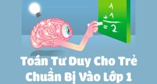 toán tư duy cho trẻ chuẩn bị vào lớp 1