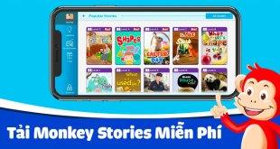 Hướng Dẫn Tải Monkey Stories Miễn Phí Trên Điện Thoại và Máy Tính