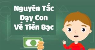 Dạy Con Về Tiền Bạc - 8 Nguyên Tắc Phụ Huynh Phải Biết