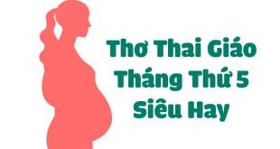 5 Bài Thơ Thai Giáo Tháng Thứ 5 Ba Mẹ Phải Đọc Cho Bé