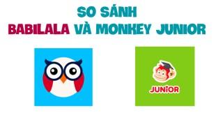 So Sánh Babilala và Monkey Junior Phần Mềm Nào Tốt Hơn?