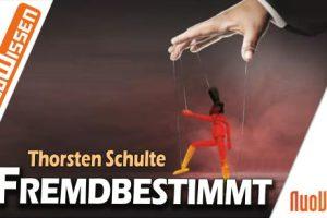 Image result for Fremdbestimmt - 120 Jahre Lügen und Täuschungen - Thorsten Schulte