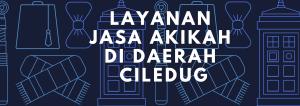 Layanan Jasa Akikah Di Daerah  CIledug