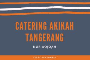 paket catering akekah tangerang
