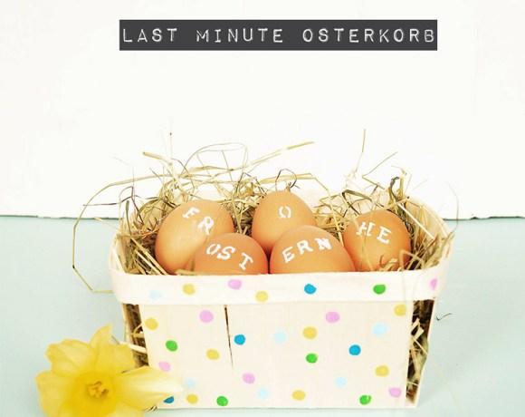 Last minute Osterkorb