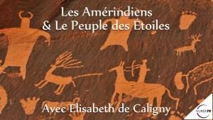 le Peuple des Etoiles avec Elisabeth Caligny
