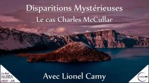 Disparitions Mystérieuses : Le cas Charles McCullar avec Lionel Camy sur NURÉA TV
