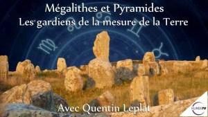 mégalithes et pyramides avec Quentin Leplat