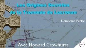les origines secretes de la troménie de locronan avec Howard Crowhurst