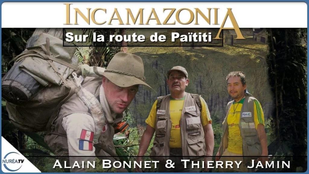 Incamazonia Païtiti Thierry Jamin sur Nuréa TV