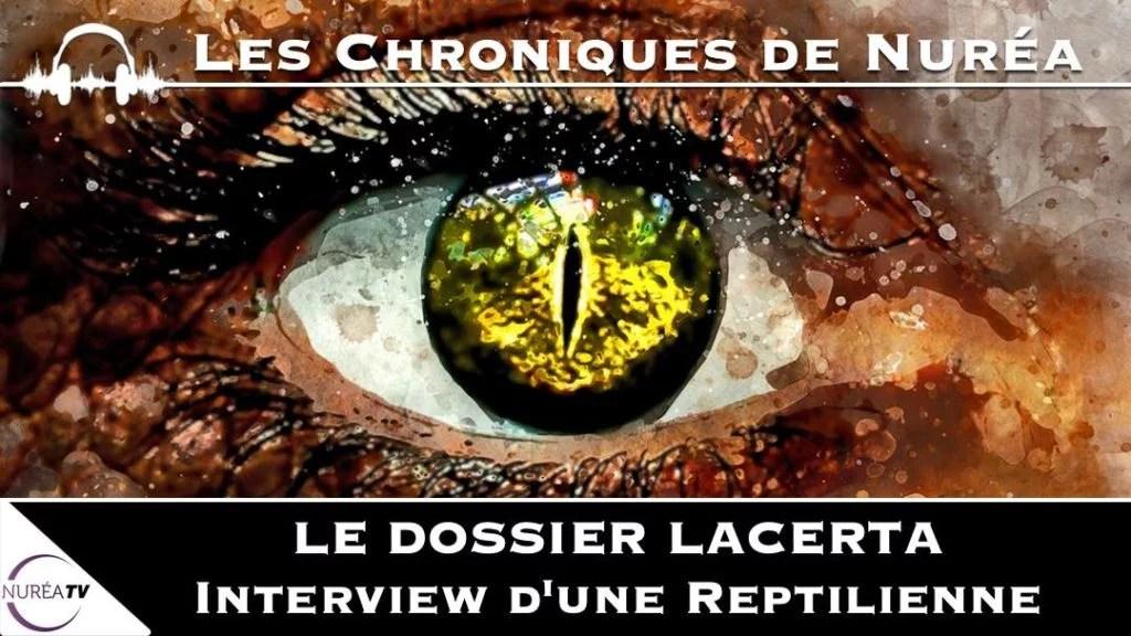 Dossier Lacerta Interview Reptilienne