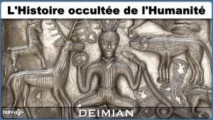 Histoire occultée de l'humanité avec Deimian