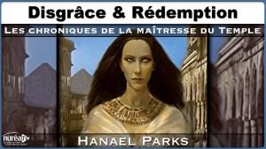 Chroniques Temple Hanael Parks