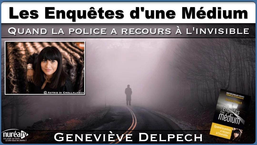 Les Enquêtes d'une Médium avec Geneviève Delpech