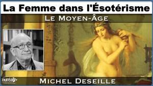 Michel Deseille Femme moyen-âge
