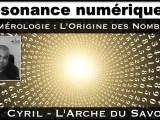 Numérologie : L'origine des nombres avec Cyril