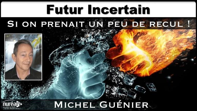 Michel Guenier futur incertain