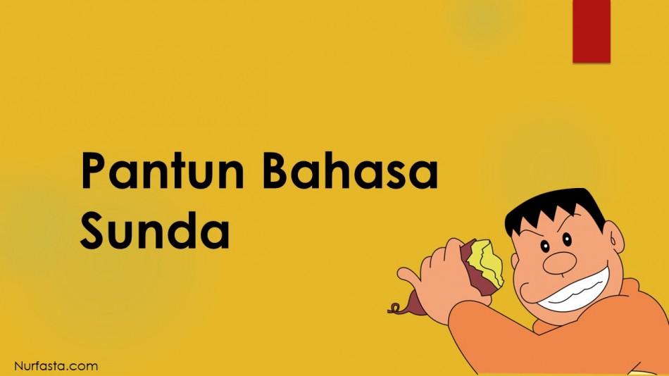 100 Kumpulan Pantun Bahasa Sunda Lucu Bikin Ngakak