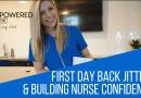 First Day as a NURSE or at CLINICAL… How to OVERCOME the OVERWHELM