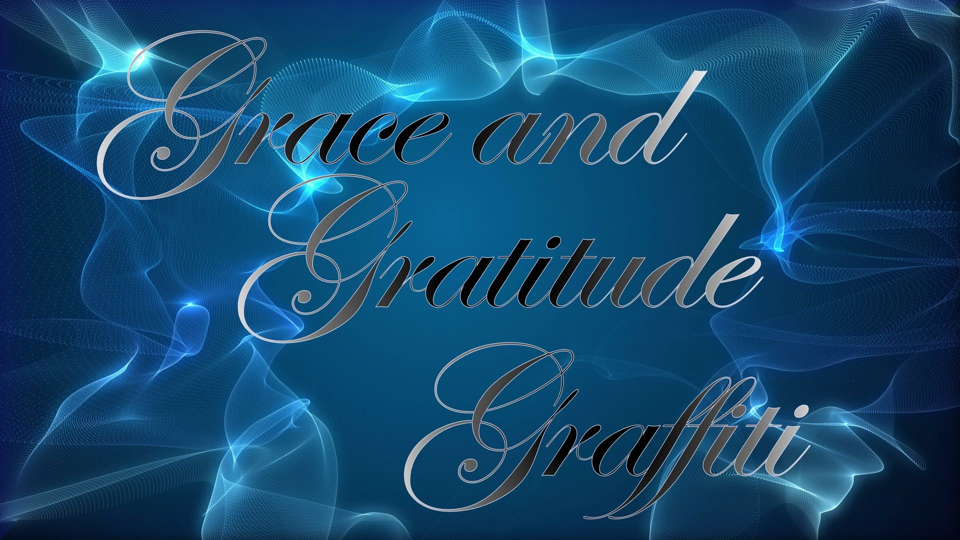 Grace and Gratitude Graffiti