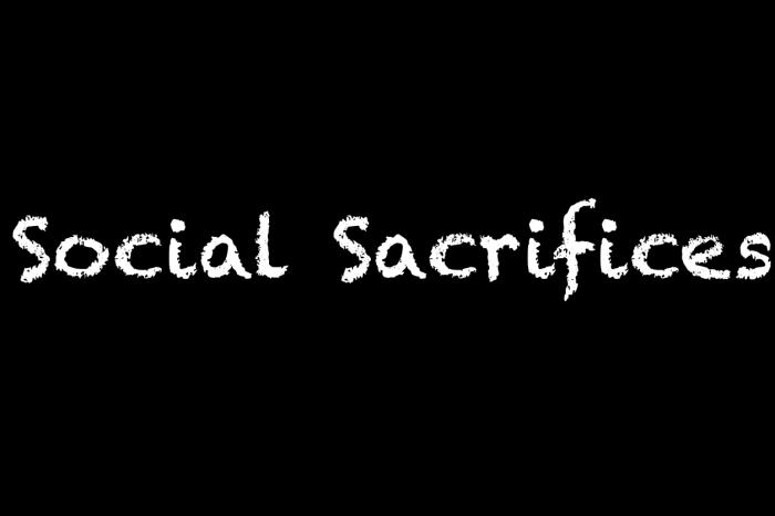 何謂Social Sacrifices?要為社會犧牲嗎?