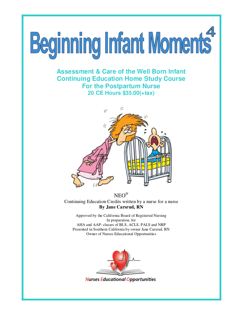 RN Continuing Education Beginning Infant Moments to the 4th Power 2017