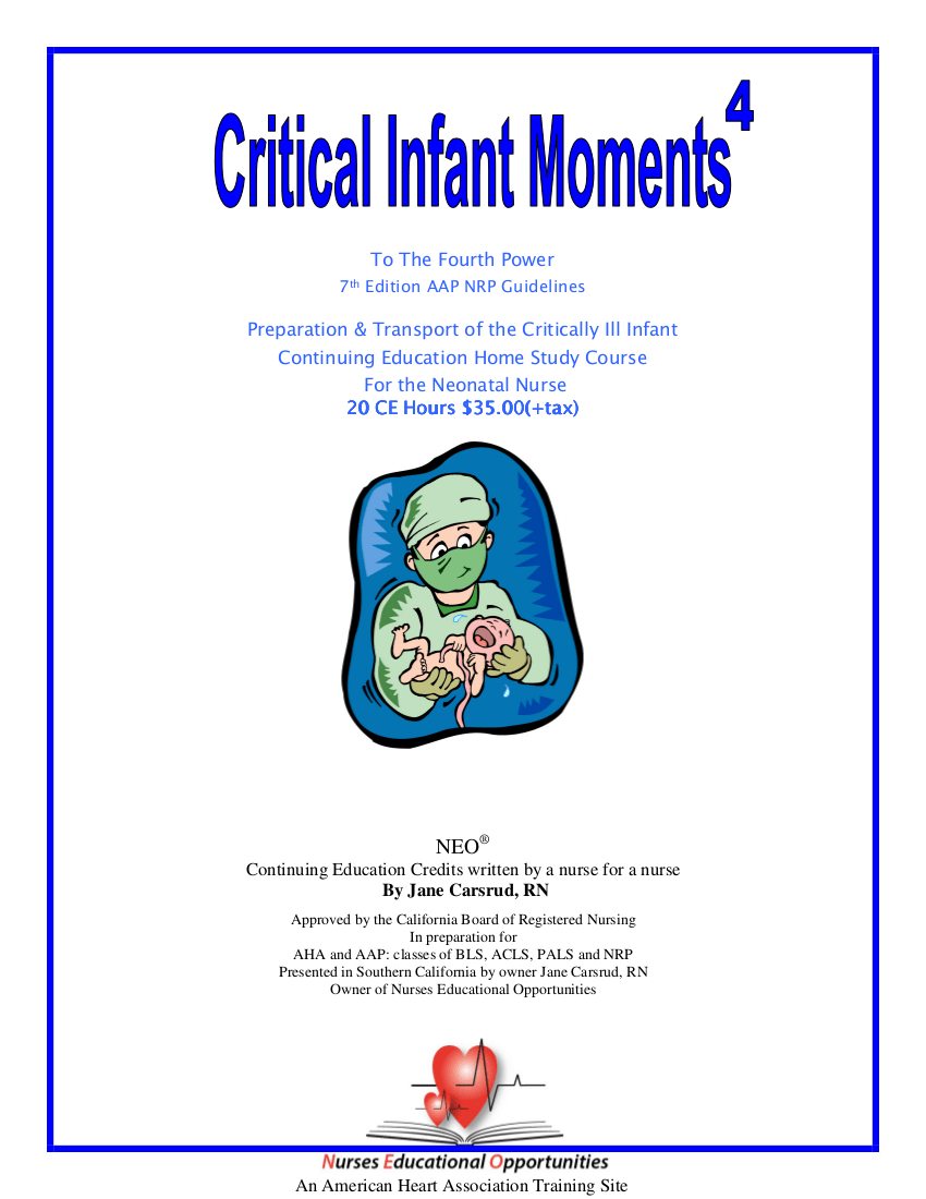 RN Continuing Education Critical Infant Moments to the 4th power 2017 Update