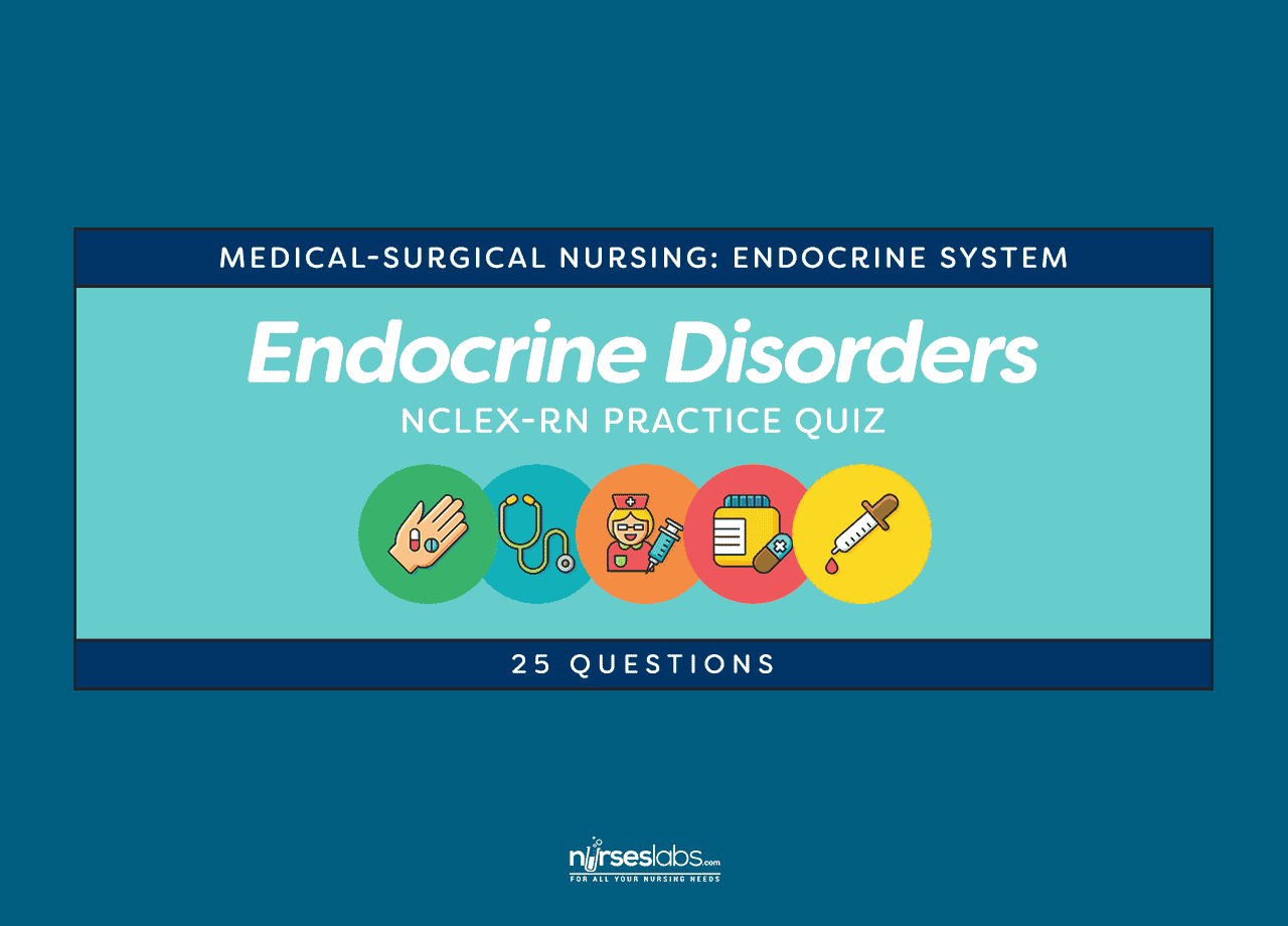 Endocrine System Disorders Nclex Rn Practice Quiz 50