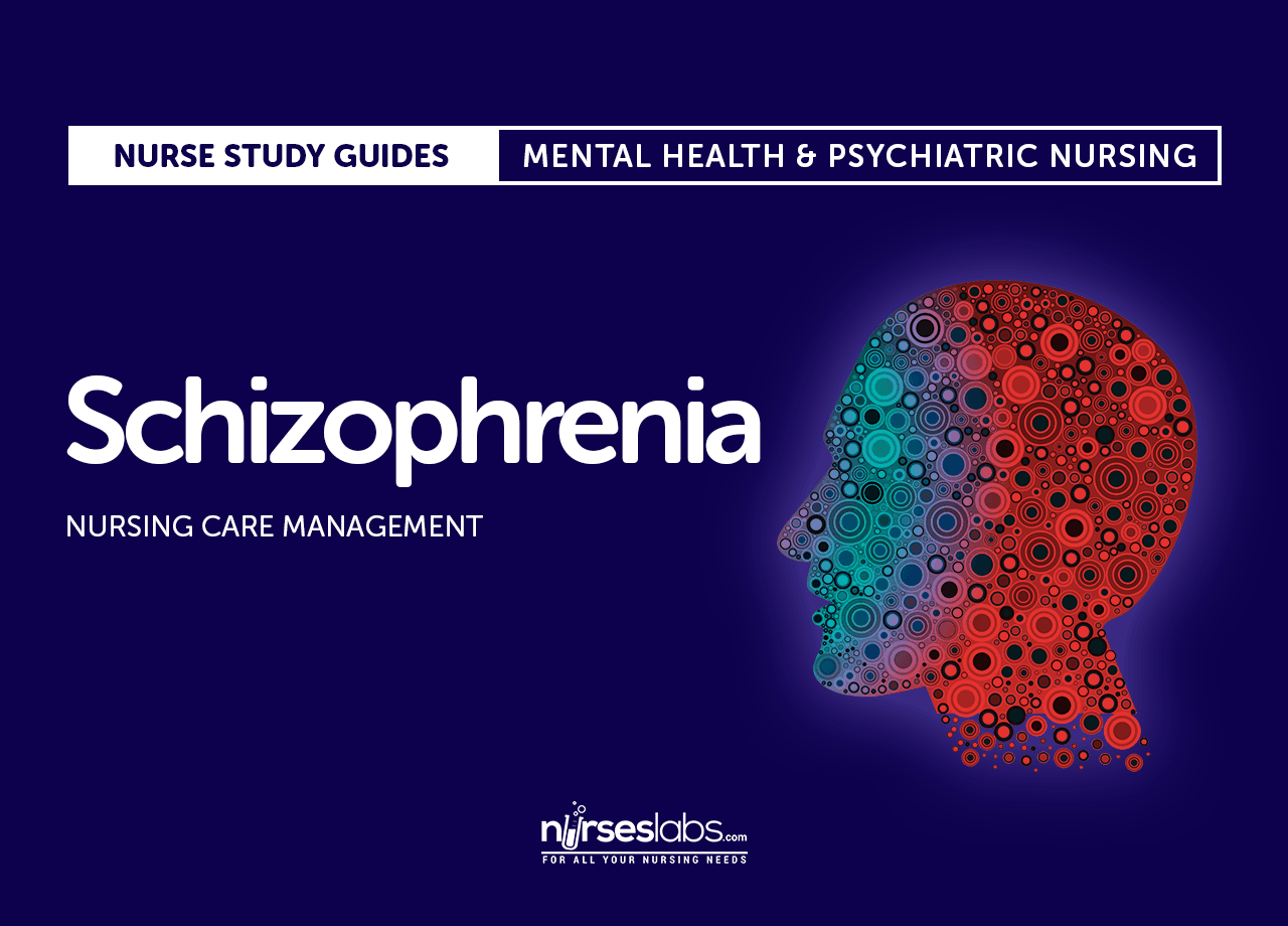 Schizophrenia Nursing Care And Management
