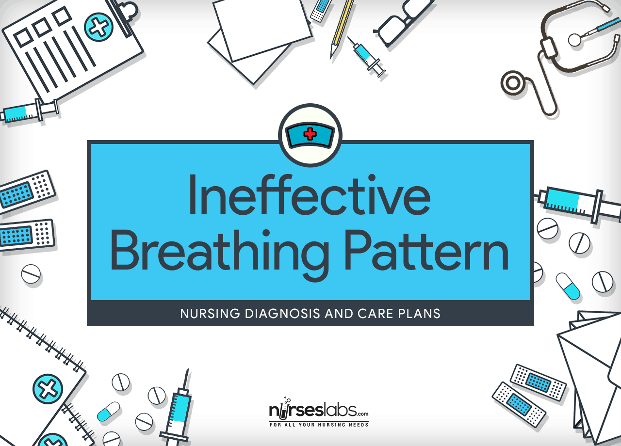 Ineffective Breathing Pattern Nursing Diagnosis Amp Care