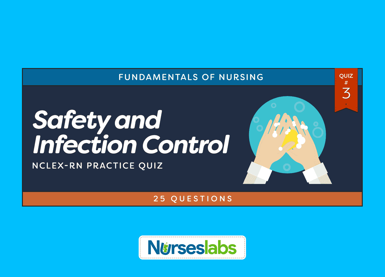 Safety And Infection Control Nclex Practice Quiz 3 25