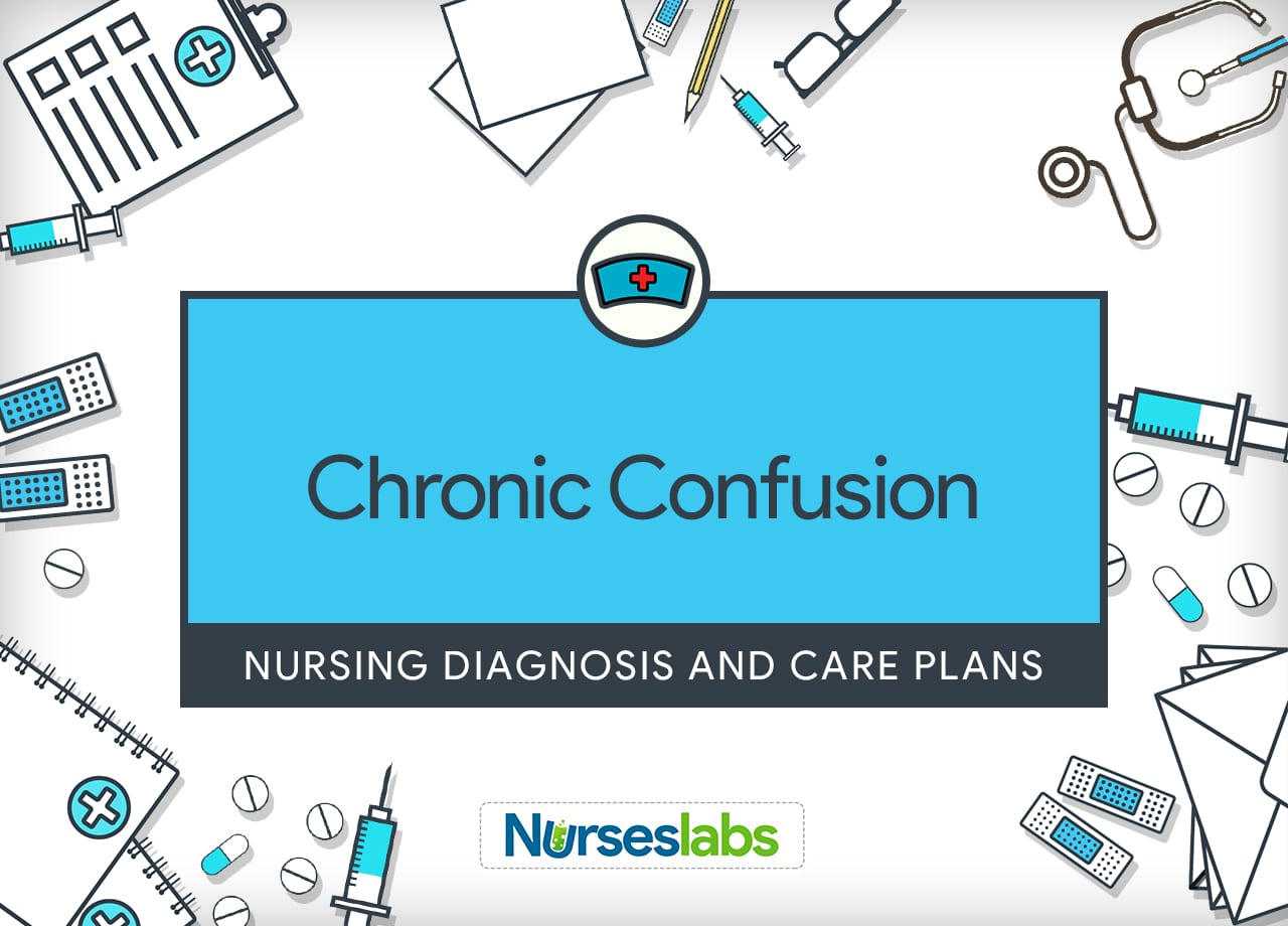 Chronic Confusion Care Plan And Nursing Diagnosis Guide