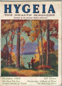 October 1928 issue of Hygeia, the American Medical Association's health magazine aimed at a general audience, it ran from 1923 to 1949.