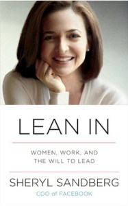 Lean In, by Sheryl Sandberg.